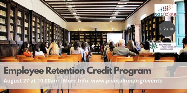 Employee Retention Credit Program